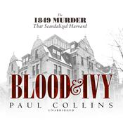 Blood & Ivy by  Paul Collins audiobook