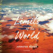 The Limits of the World by  Jennifer Acker audiobook