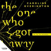 The One Who Got Away by  Caroline Overington audiobook