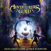 The Adventurers Guild by  Nick Eliopulos audiobook