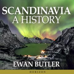 Scandinavia by Ewan Butler audiobook