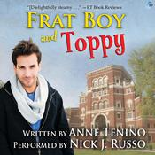 Frat Boy and Toppy by  Anne Tenino audiobook