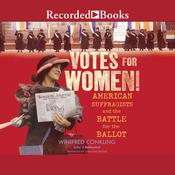 Votes for Women! by  Winifred Conkling audiobook
