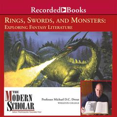 Rings, Swords, and Monsters by Michael D. C. Drout audiobook