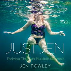 Just Jen by Jen Powley audiobook