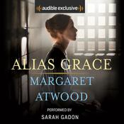 Alias Grace by  Margaret Atwood audiobook