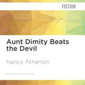 Aunt Dimity Beats the Devil by  Nancy Atherton audiobook