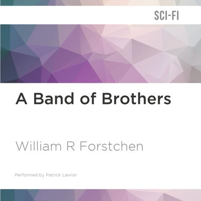 A Band of Brothers by William R. Forstchen audiobook