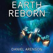 Earth Reborn by  Daniel Arenson audiobook