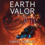 Earth Valor by  Daniel Arenson audiobook