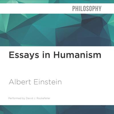 Essays in Humanism by Albert Einstein audiobook