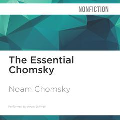 The Essential Chomsky by Noam Chomsky audiobook