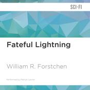 Fateful Lightning by  William R. Forstchen audiobook