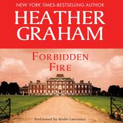 Forbidden Fire by  Heather Graham audiobook