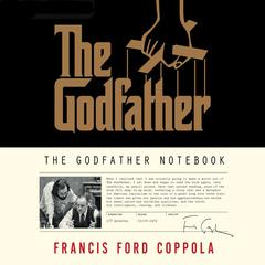The Godfather Notebook by Francis Ford Coppola audiobook