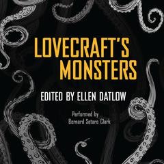 Lovecraft's Monsters by Neil Gaiman, various authors