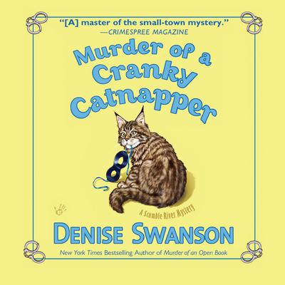 Murder of a Cranky Catnapper by Denise Swanson audiobook