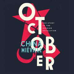 October by China Miéville audiobook