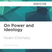 On Power and Ideology by  Noam Chomsky audiobook