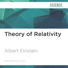 Theory of Relativity by Albert Einstein audiobook