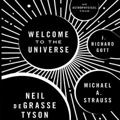Welcome to the Universe by Neil deGrasse Tyson audiobook