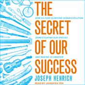 The Secret of Our Success by  Joseph Henrich audiobook