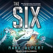 The Six by  Mark Alpert audiobook