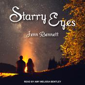 Starry Eyes by  Jenn Bennett audiobook
