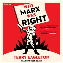 Why Marx Was Right, 2nd Edition by Terry Eagleton audiobook
