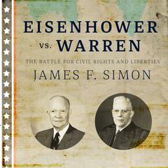 Eisenhower vs. Warren by James F. Simon audiobook