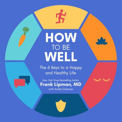 How to Be Well by Frank Lipman audiobook