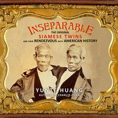 Inseparable by Yunte Huang audiobook