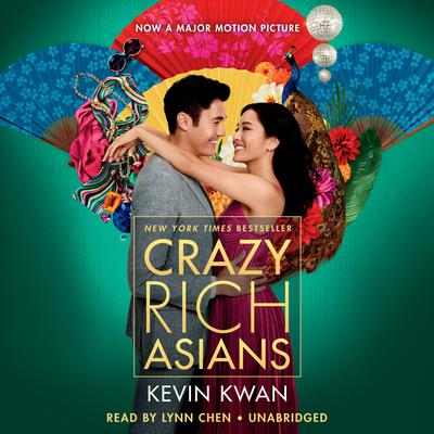 Crazy Rich Asians by Kevin Kwan audiobook
