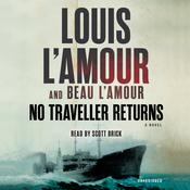No Traveller Returns (Lost Treasures) by  Beau L'Amour audiobook