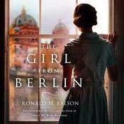 The Girl from Berlin by  Ronald H. Balson audiobook