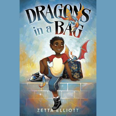 Dragons in a Bag by Zetta Elliott audiobook
