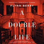 A Double Life by  Flynn Berry audiobook