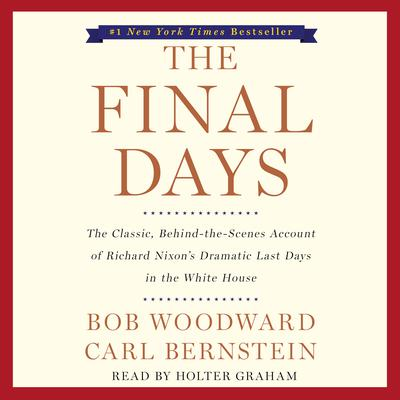 The Final Days by Bob Woodward audiobook