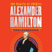 Alexander Hamilton by  Teri Kanefield audiobook