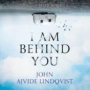 I Am Behind You by  John Ajvide Lindqvist audiobook