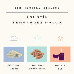 The Nocilla Trilogy by Agustín Fernández Mallo audiobook
