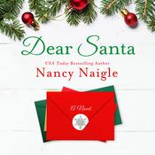 Dear Santa by  Nancy Naigle audiobook