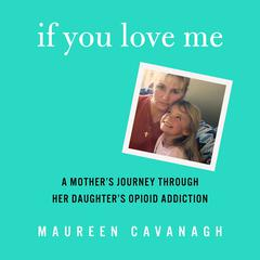 If You Love Me by Maureen Cavanagh audiobook