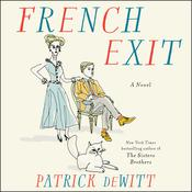 French Exit by  Patrick deWitt audiobook