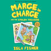 Marge in Charge and the Stolen Treasure by  Isla Fisher audiobook