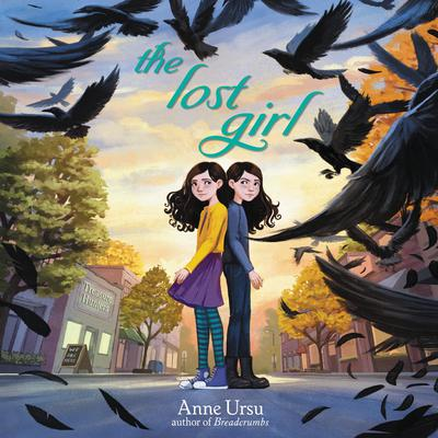 The Lost Girl by Anne Ursu audiobook