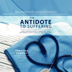 The Antidote to Suffering