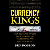 Currency Kings by  Ben Robson audiobook