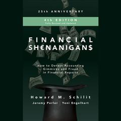 Financial Shenanigans, Fourth Edition by Howard M. Schilit audiobook