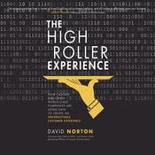 The High Roller Experience by  David Norton audiobook